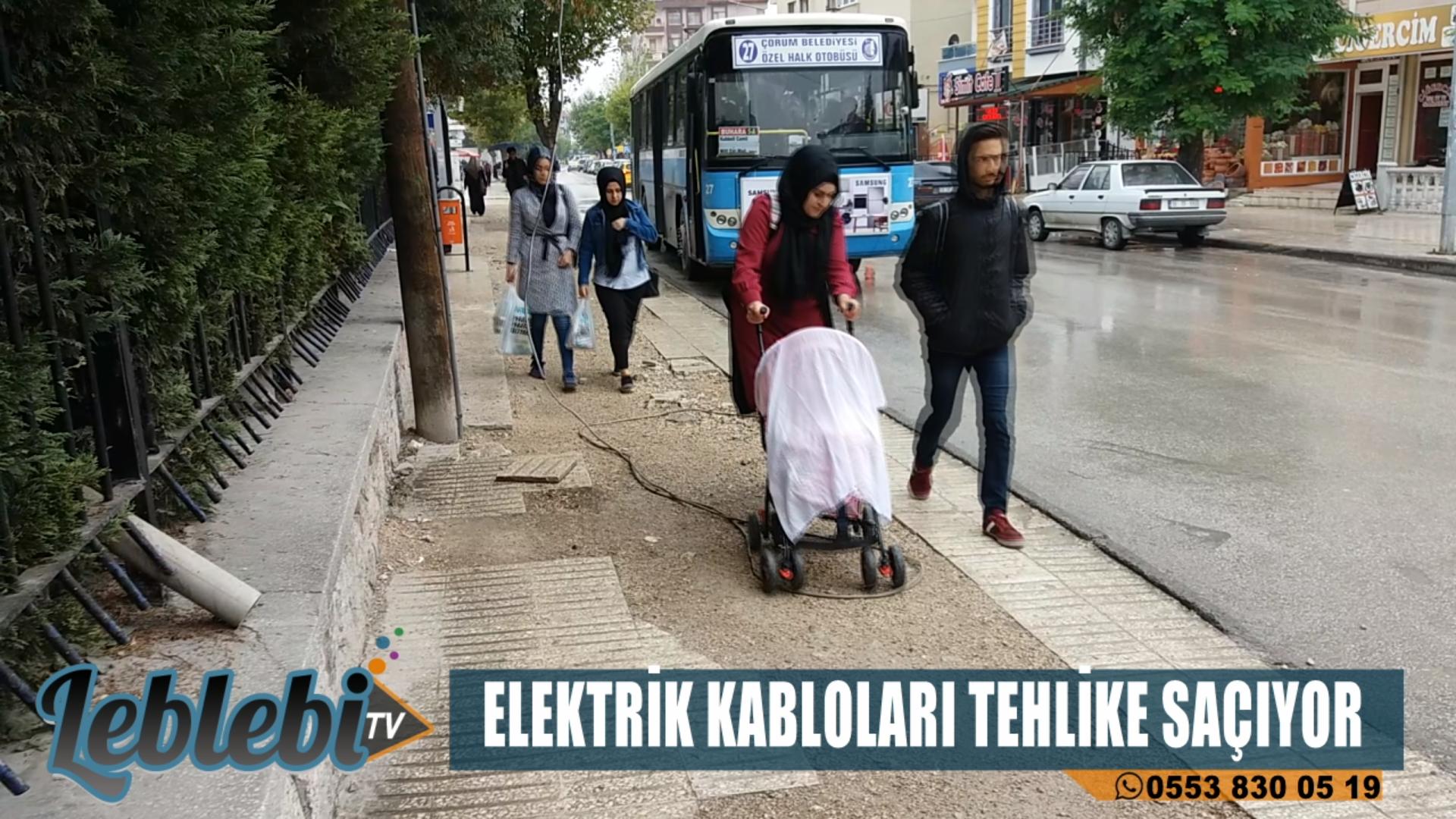 ELEKTRİK KABLOLARI TEHLİKE SAÇIYOR!