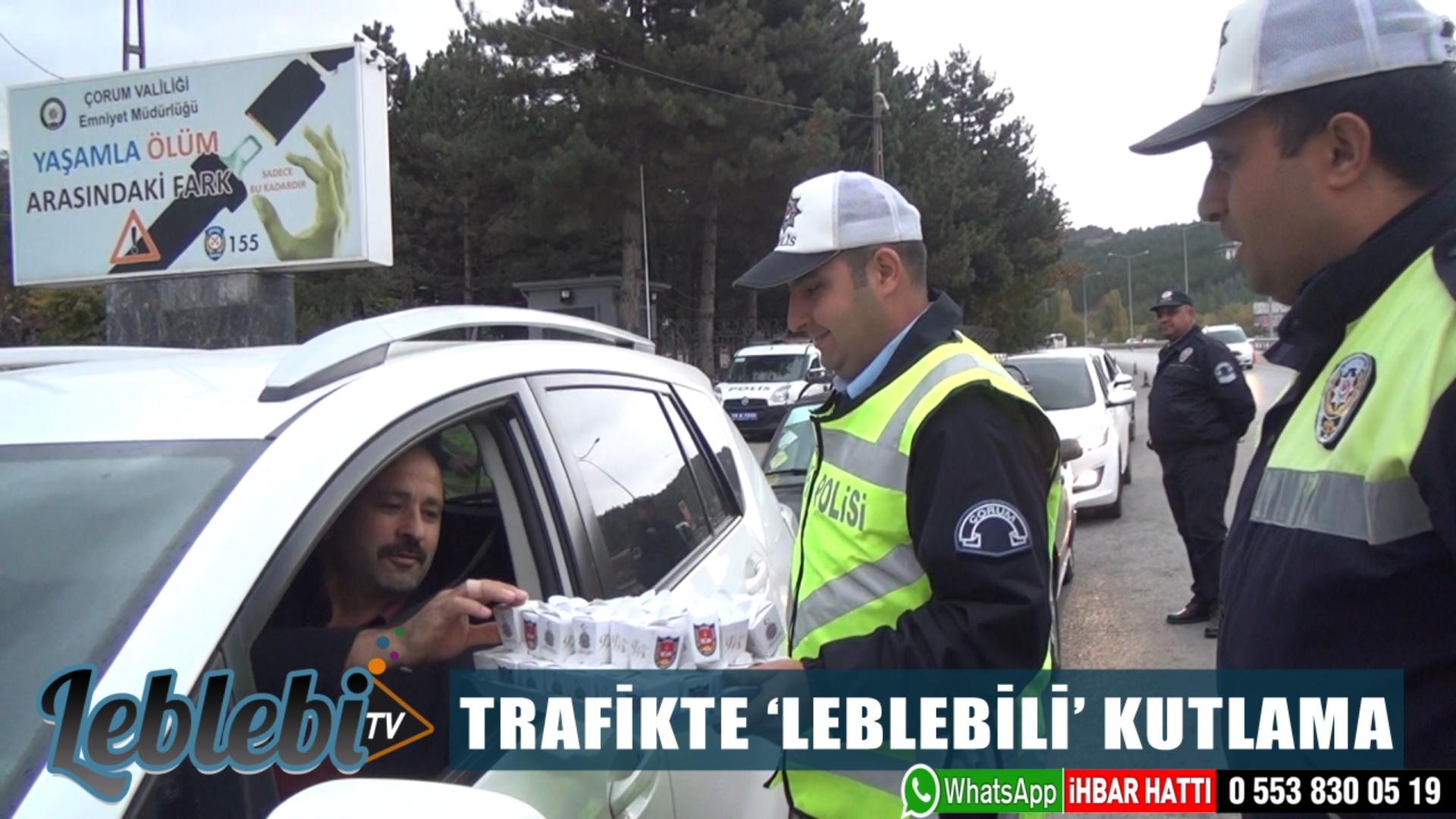 TRAFİKTE 'LEBLEBİLİ' KUTLAMA