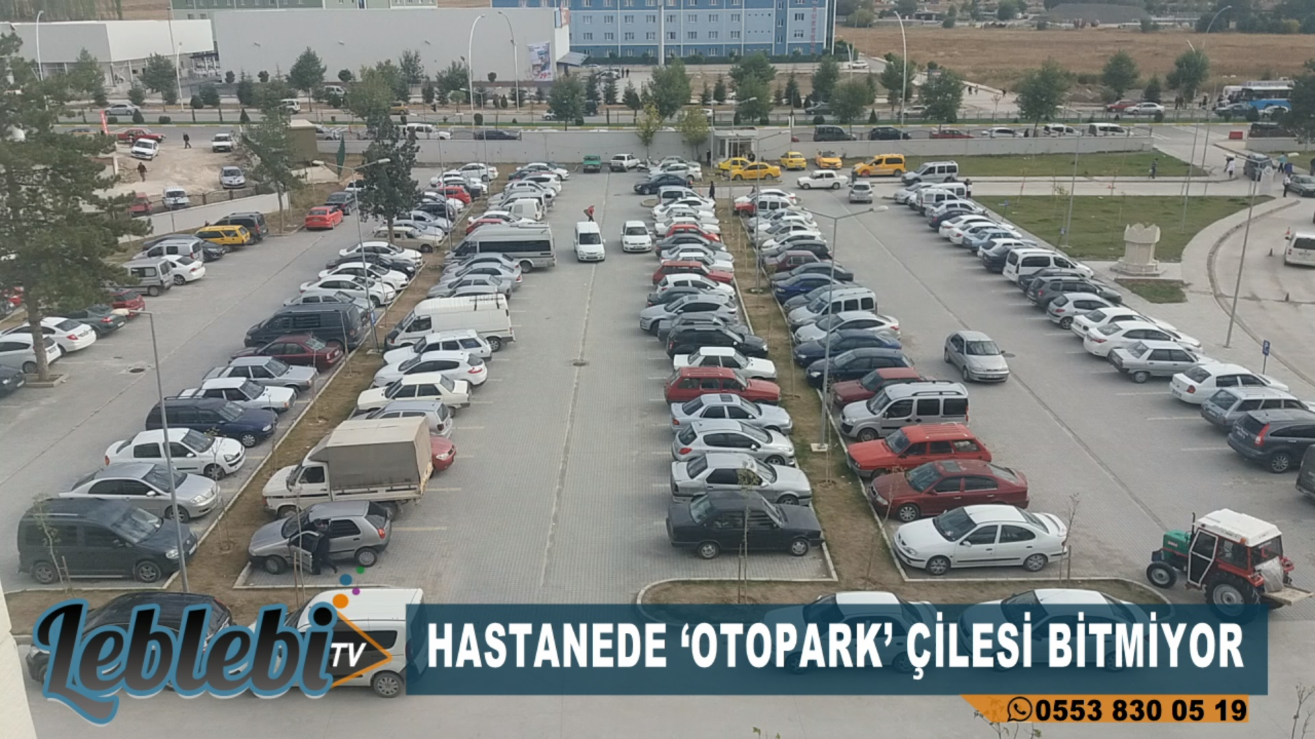 HASTANEDE 'OTOPARK' ÇİLESİ BİTMİYOR