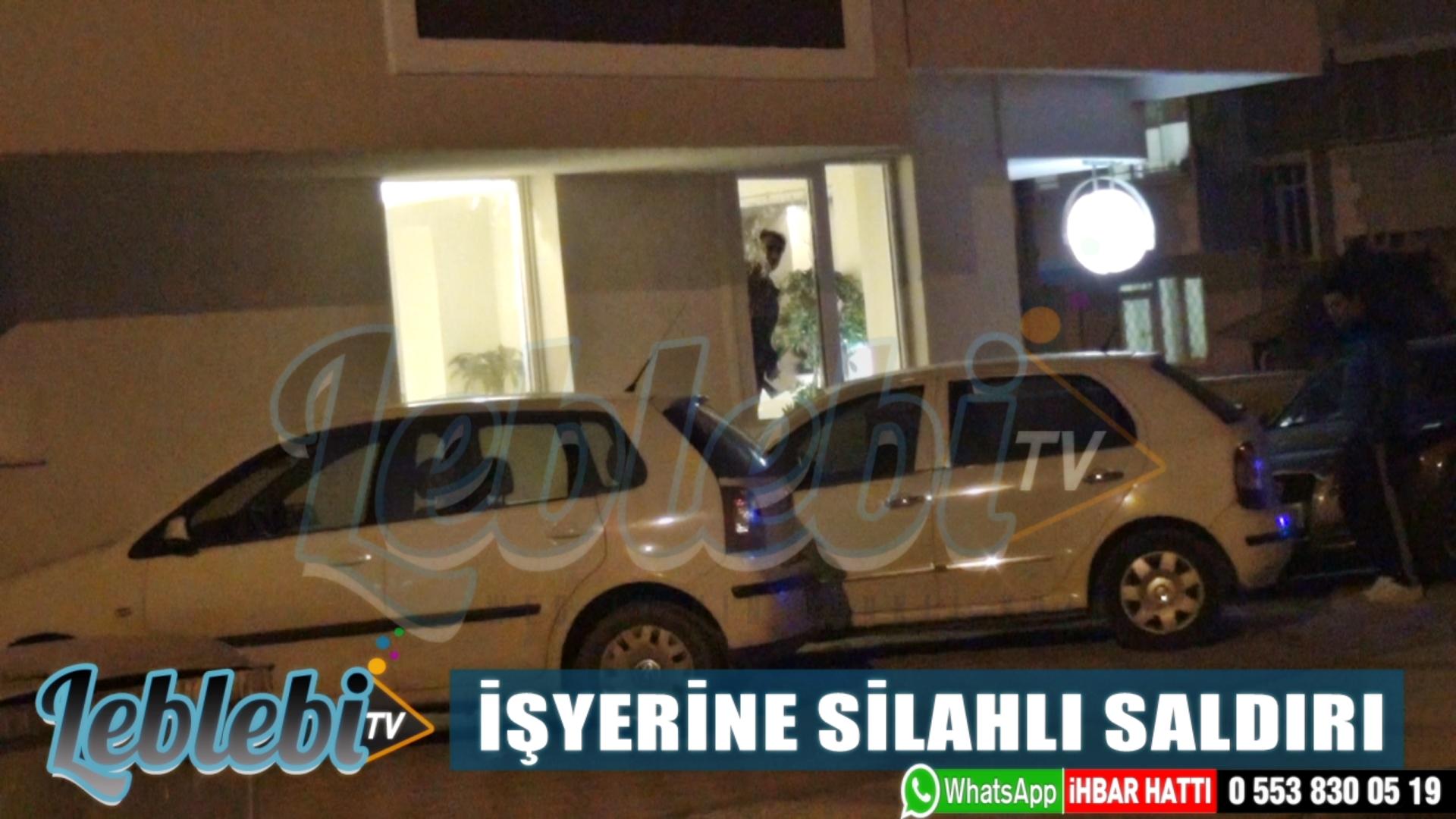 İŞYERİNE SİLAHLI SALDIRI