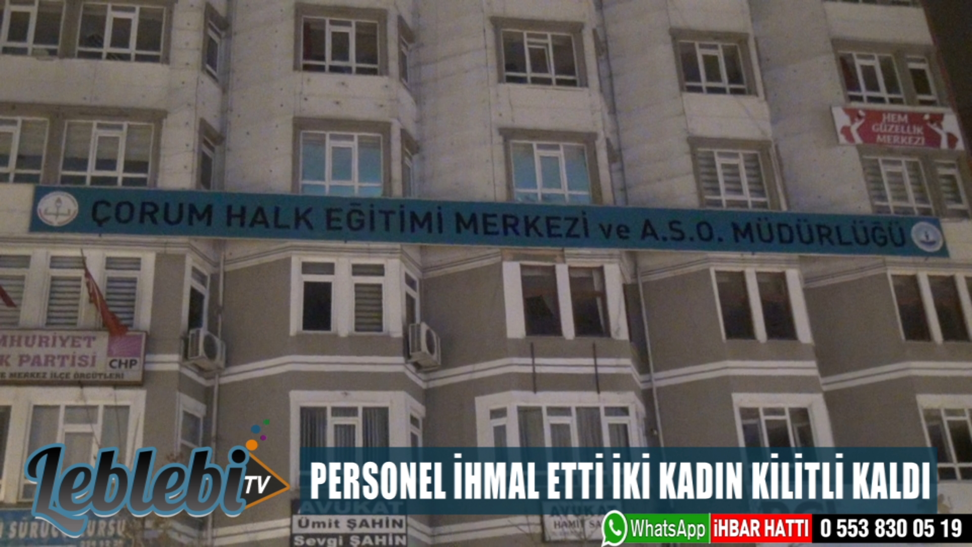 PERSONEL İHMAL ETTİ İKİ KADIN KİLİTLİ KALDI