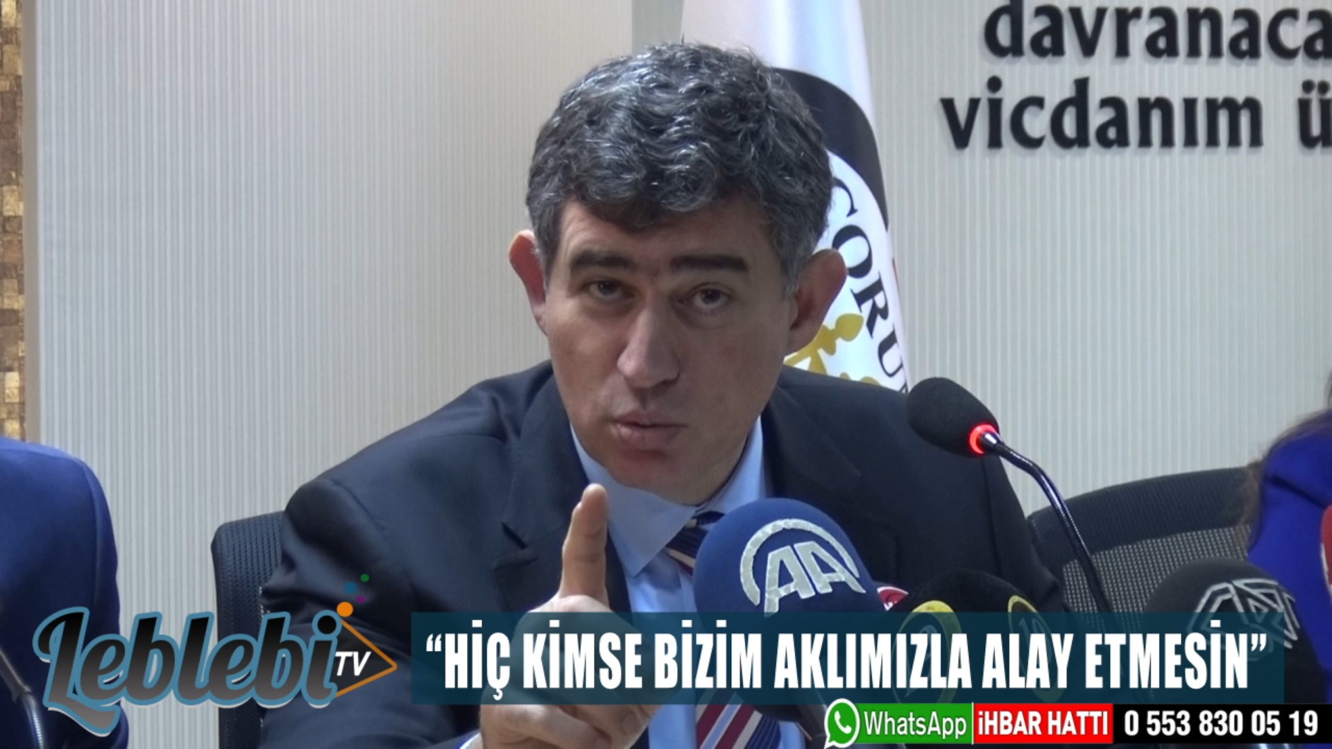 """""""HİÇ KİMSE BİZİM AKLIMIZLA ALAY ETMESİN"""""""