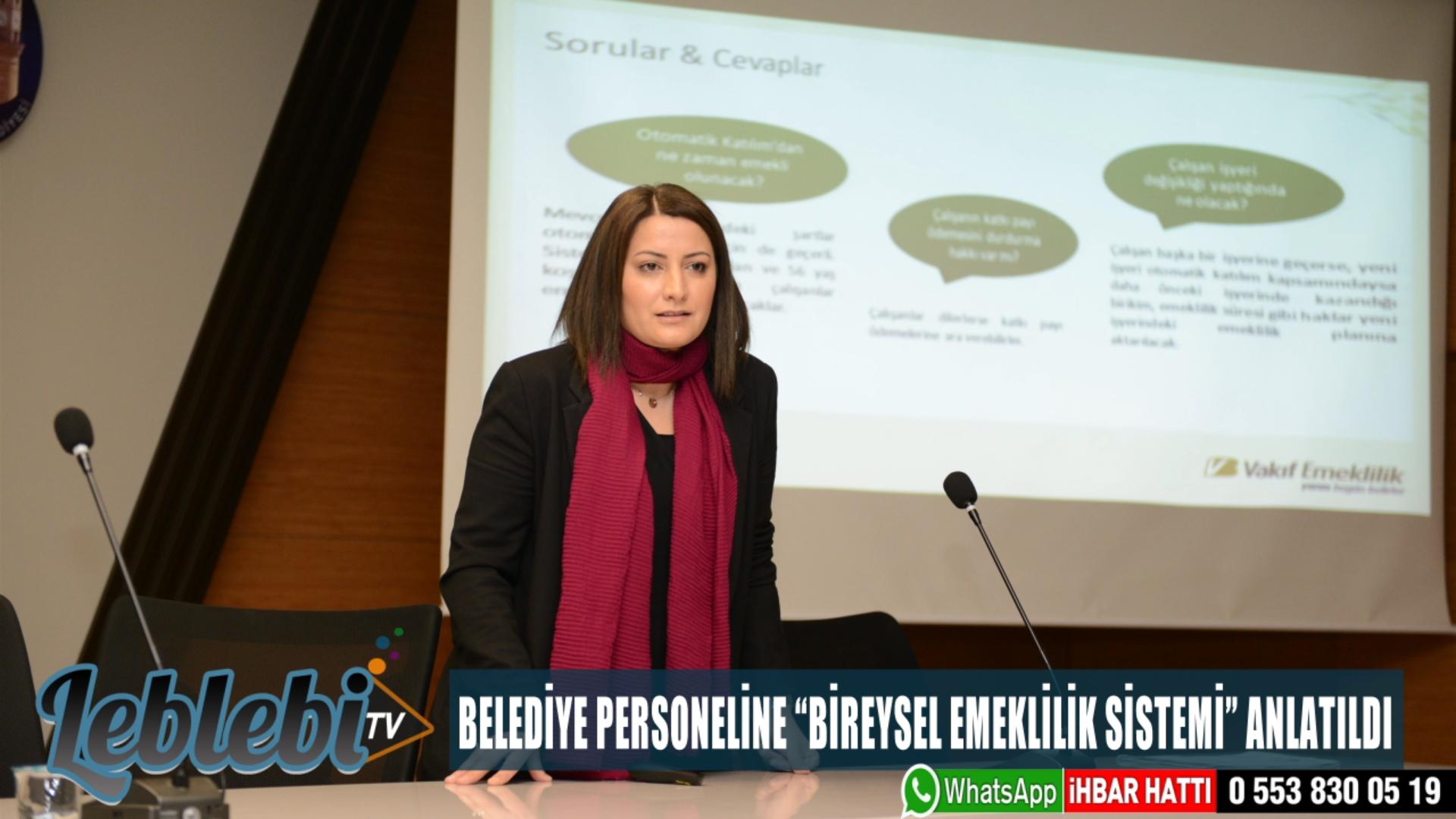 """""""BİREYSEL EMEKLİLİK SİSTEMİ"""" ANLATILDI"""