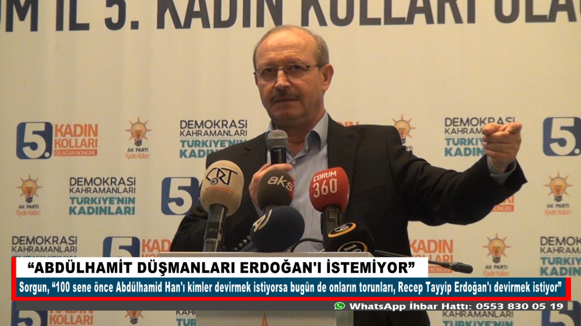 """""""ABDÜLHAMİT DÜŞMANLARI ERDOĞAN'I İSTEMİYOR"""""""