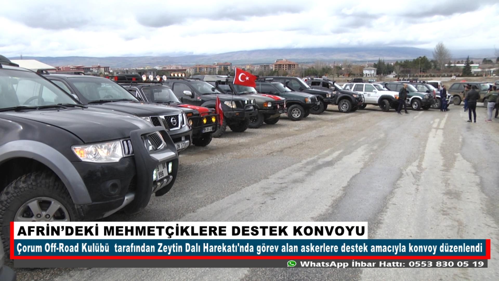 AFRİN'DEKİ MEHMETÇİKLERE DESTEK KONVOYU