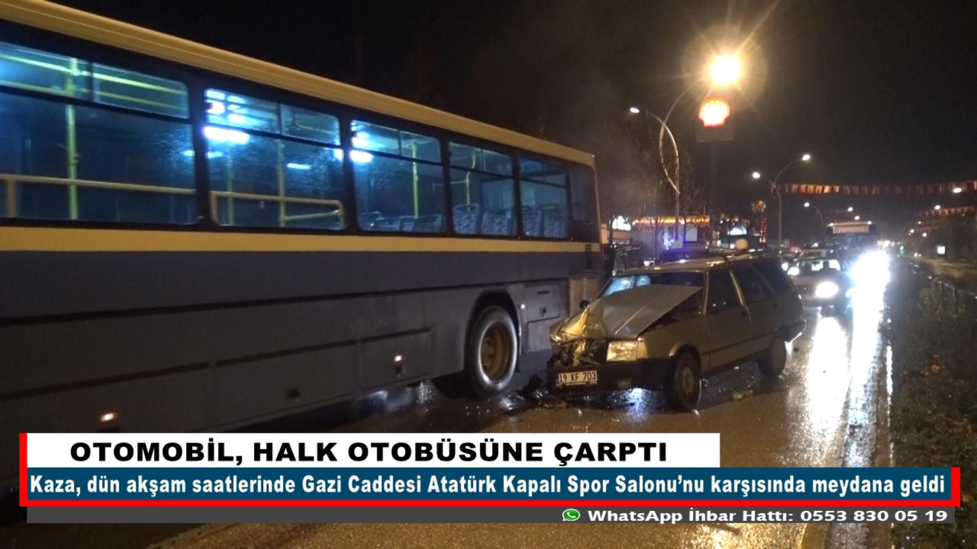 OTOMOBİL, HALK OTOBÜSÜNE ÇARPTI