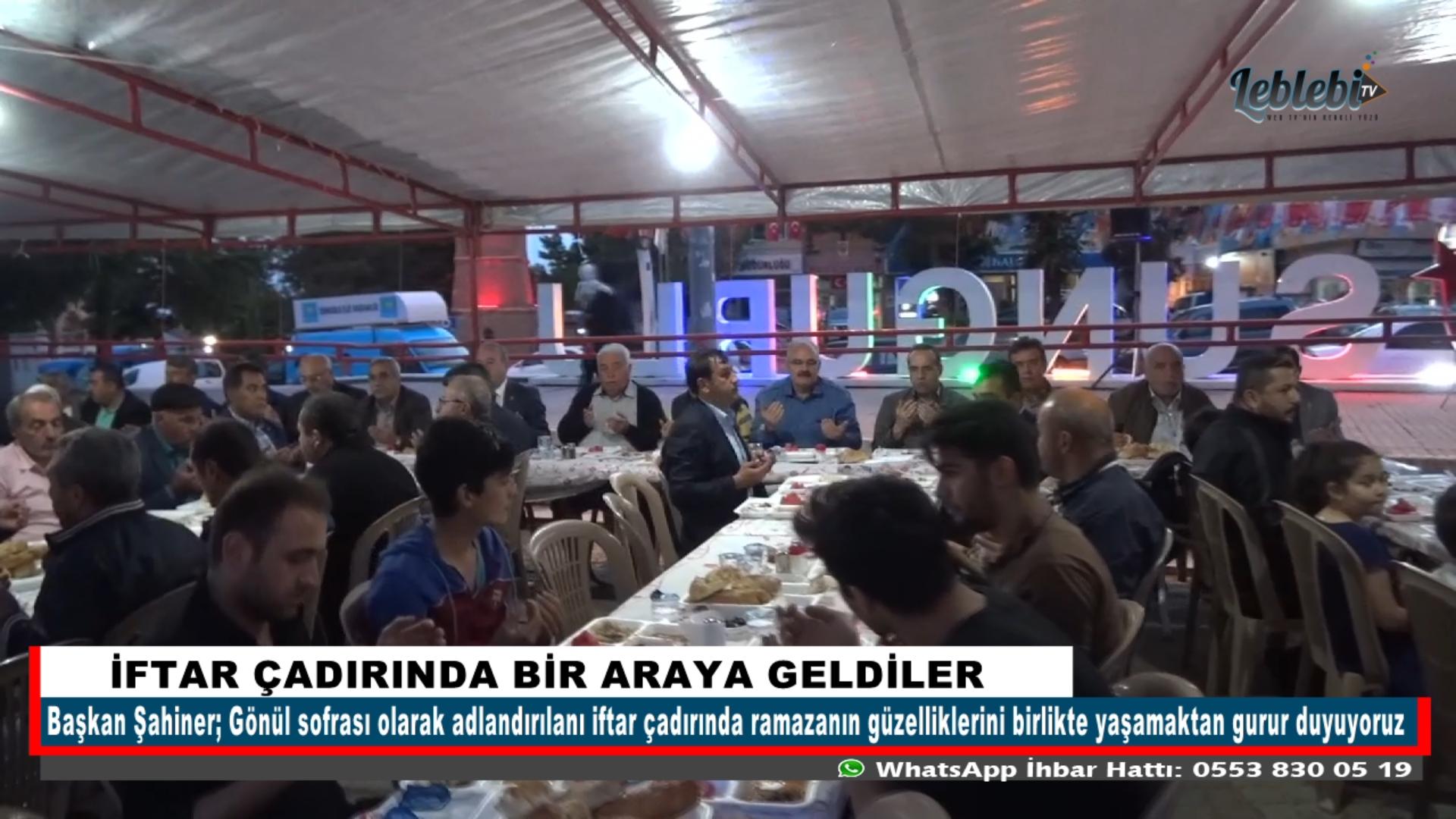 İFTAR ÇADIRINDA BİR ARAYA GELDİLER