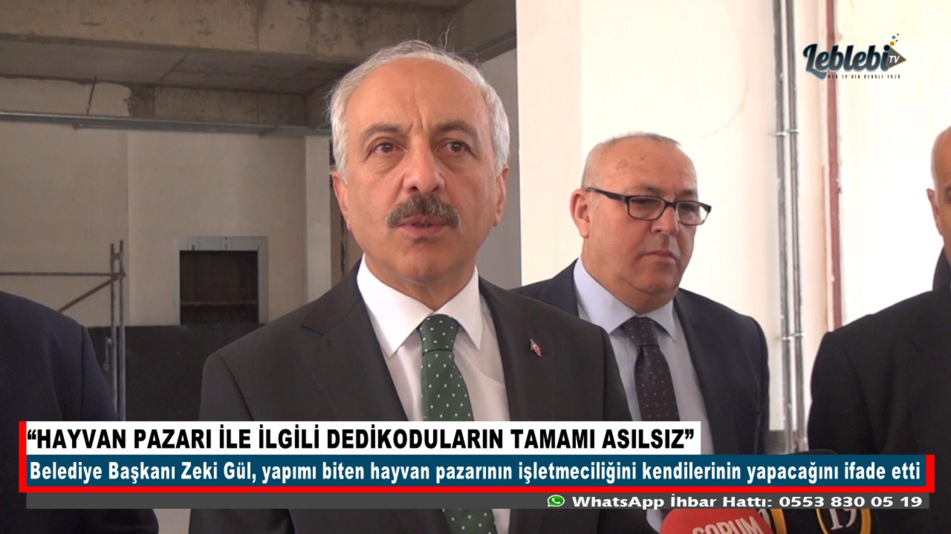 """HAYVAN PAZARI İLE İLGİLİ DEDİKODULARIN TAMAMI ASILSIZ"""