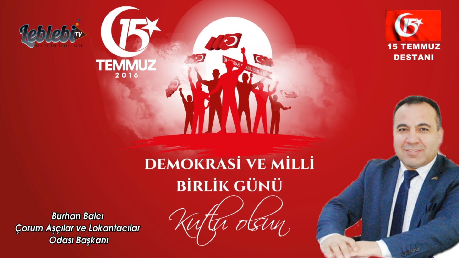 15 Temmuz Demokrasi ve Milli Birlik Gününüz Kutlu Olsun