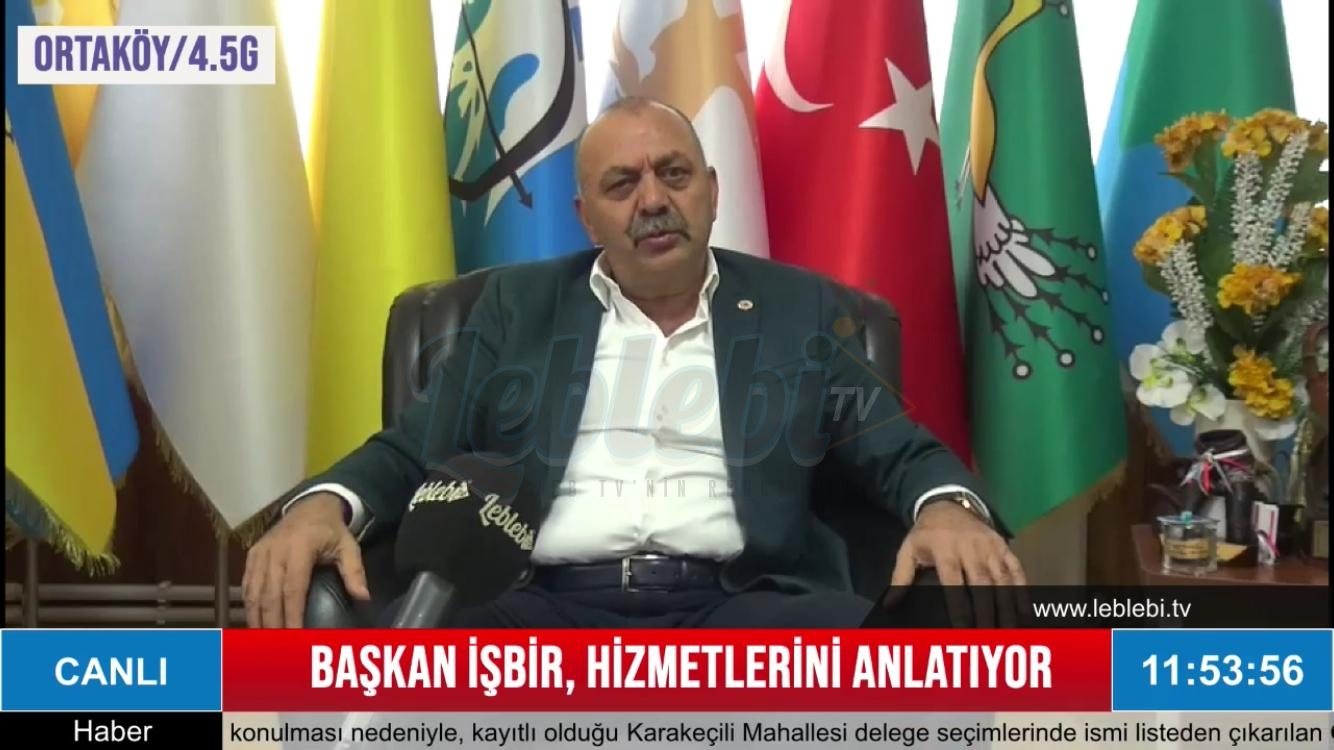 Ortaköy Belediye Başkanı Taner İşbir, Hizmetlerini Leblebi Tv'de Değerlendirdi